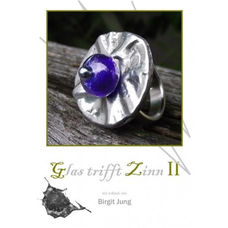 Glas trifft Zinn II